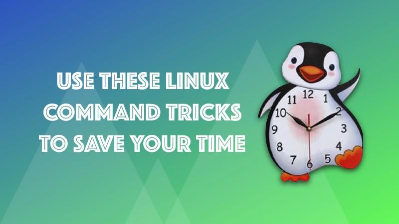 Lệnh linux đơn giản giúp tiết kiệm thời gian